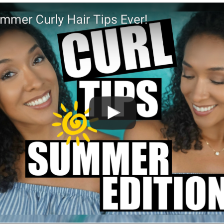 curly girl secret: curl tips summer edition